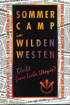 Sommercamp im Wilden Westen: Bleibt freie Liebe Utopie?