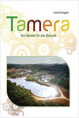 Tamera: Ein Modell für die Zukunft
