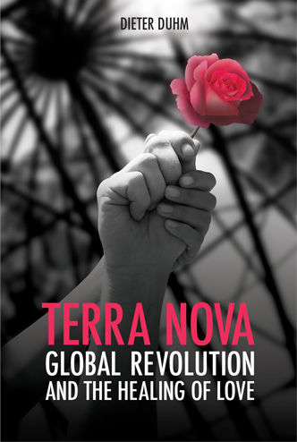 Terra Nova: Global Revolution and the Healing of Love