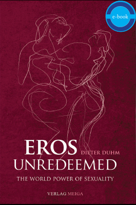 Eros Unredeemed: The World Power of Sexuality e-book