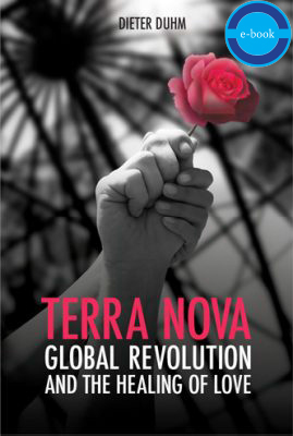 Terra Nova: Global Revolution and the Healing of Love e-book