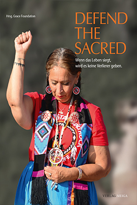 Defend the Sacred. Wenn das Leben siegt, wird es keine Verlierer geben