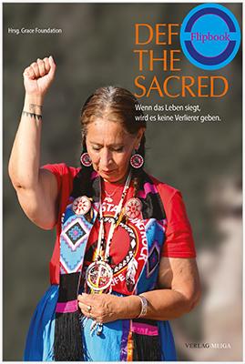 Defend the Sacred: Wenn das Leben siegt, wird es keine Verlierer geben – Flipbook