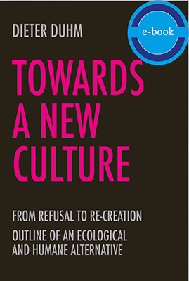 Towards a New Culture: From Refusal to Re-Creation –  E-Book
